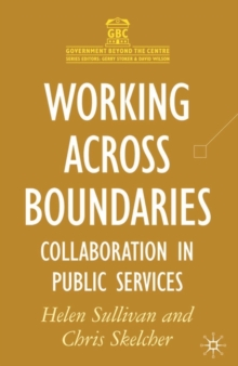 Working Across Boundaries : Collaboration in Public Services, Paperback Book