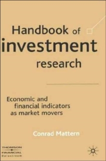 Handbook of Investment Research : Economic and Financial Indicators as Market Movers, Hardback Book