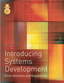 Introducing Systems Development, Paperback Book