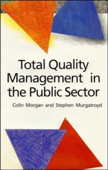 Total Quality Management in the Public Sector, Paperback Book