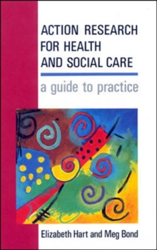Action Research For Health And Social Care, Paperback Book