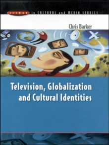 Television, Globalization and Cultural Identities, Paperback Book