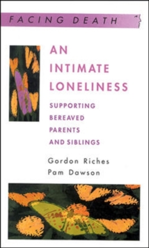 An Intimate Loneliness, Paperback Book
