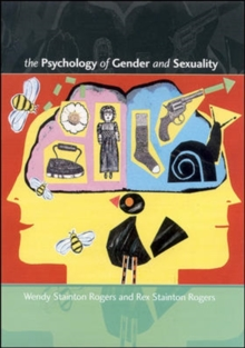 The Psychology of Gender and Sexuality : An Introduction, Paperback Book