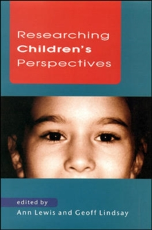 Researching Children's Perspectives, Paperback Book