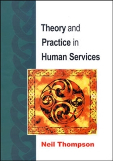 Theory and Practice in Human Services, Paperback Book