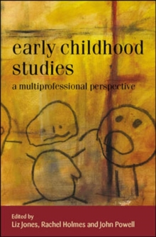 Early Childhood Studies: A Multiprofessional Perspective : A Multiprofessional Perspective, Paperback Book