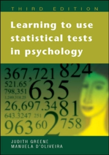 Learning to Use Statistical Tests in Psychology, Paperback Book