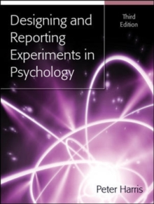 Designing and Reporting Experiments in Psychology, Paperback Book