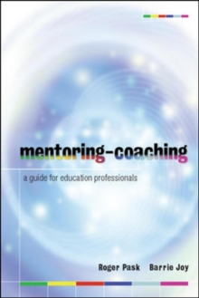 Mentoring-Coaching: A Guide for Education Professionals, Paperback / softback Book