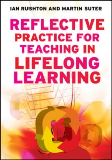 Reflective Practice for Teaching in Lifelong Learning, Paperback / softback Book