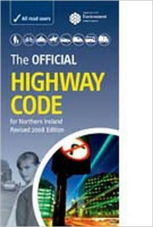 The Official Highway Code for Northern Ireland, Paperback Book