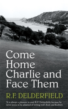 Come Home Charlie & Face Them, Paperback Book