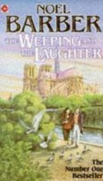 The Weeping and the Laughter, Paperback Book