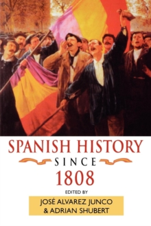 Spanish History Since 1808, Paperback Book