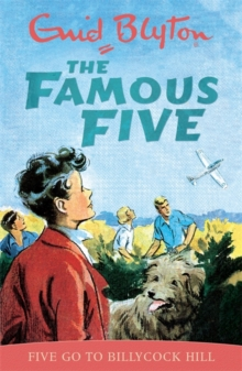 Famous Five: Five Go To Billycock Hill : Classic cover edition: Book 16, Paperback Book