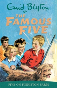Famous Five: Five On Finniston Farm : Classic cover edition: Book 18, Paperback Book