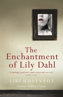 The Enchantment of Lily Dahl, Paperback Book
