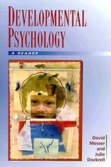 Developmental Psychology : A Reader, Paperback Book