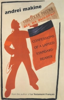 Confessions of a Lapsed Standard-bearer, Paperback Book