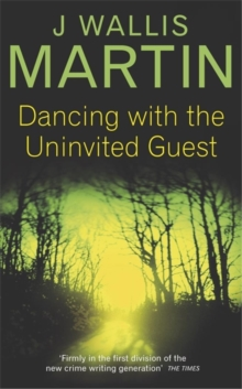 Dancing with the Uninvited Guest, Paperback Book