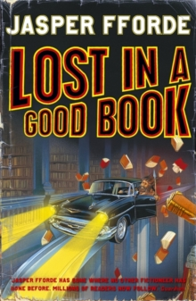 Lost in a Good Book : Thursday Next Book 2, Paperback Book