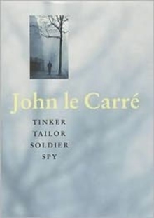 Tinker Tailor Soldier Spy, Hardback Book