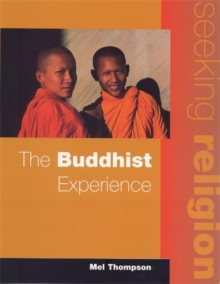 Seeking Religion: The Buddhist Experience 2nd Ed, Paperback Book