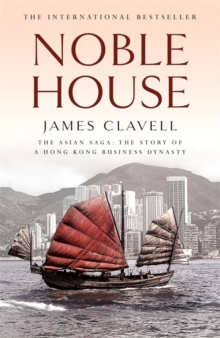 Noble House : The Fifth Novel of the Asian Saga, Paperback Book