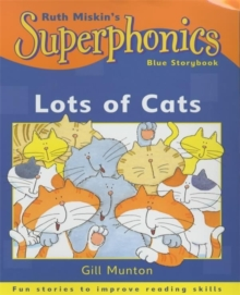 Superphonics: Blue Storybook: Lots Of Cats, Paperback Book