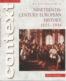 Access to History Context: An Introduction to 19th-Century European History, Paperback Book