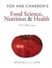 Fox and Cameron's Food Science, Nutrition & Health, Paperback Book