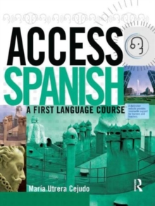 Access Spanish : A First Language Course Student Book, Paperback Book