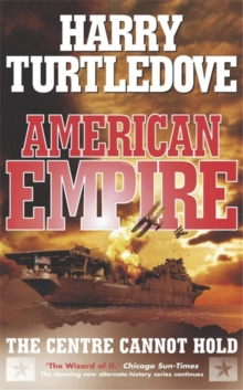 American Empire: The Centre Cannot Hold, Paperback Book