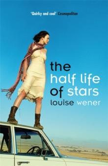 The Half Life of Stars, Paperback Book