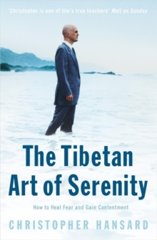 The Tibetan Art of Serenity, Paperback Book