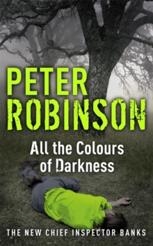 All the Colours of Darkness : DCI Banks 18