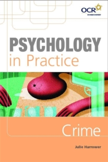 Psychology in Practice: Crime, Paperback Book
