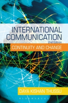 International Communication : Continuity and Change, Paperback Book
