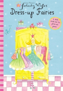 Felicity Wishes: Dress-Up Fairies, Paperback Book