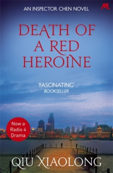 Death of a Red Heroine : Inspector Chen 1, Paperback Book