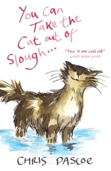 You Can Take the Cat out of Slough . . ., Paperback Book