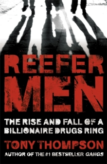 Reefer Men: The Rise and Fall of a Billionaire Drug Ring, Paperback Book