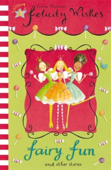 Felicity Wishes: Fairy Fun, Paperback Book