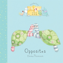Isabella's Toybox: Opposites : Board Book, Board book Book