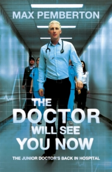 The Doctor Will See You Now, Paperback Book