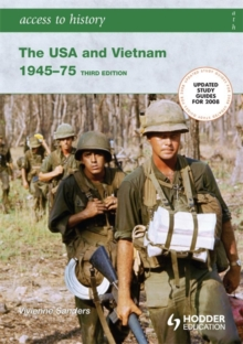Access to History: The USA and Vietnam 1945-75 3rd Edition, Paperback Book