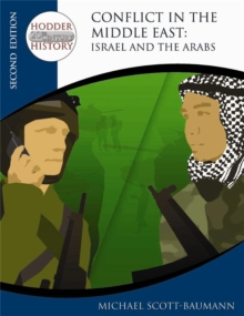 Hodder Twentieth Century History: Conflict in the Middle East: Israel and the Arabs 2nd Edition, Paperback Book
