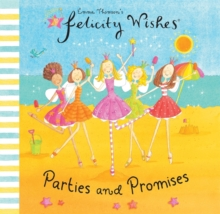 Felicity Wishes: Parties and Promises, Paperback Book