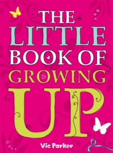 Little Book Of: Little Book of Growing Up, Paperback Book